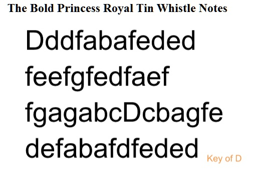The bold princess royal tin whistle notes