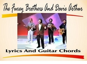 The Furey Brothers And Davie Arthur Lyrics And Chords