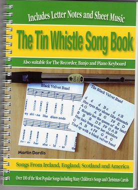 The tin whistle song book with sheet music and letter notes